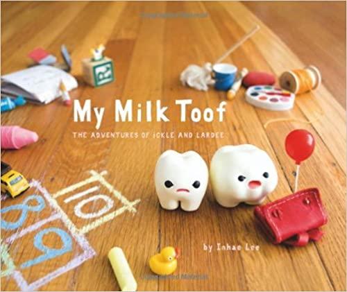 My Milk Toof Book