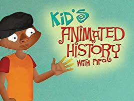 Kid's Animated History with Pipo (Amazon Prime Video)
